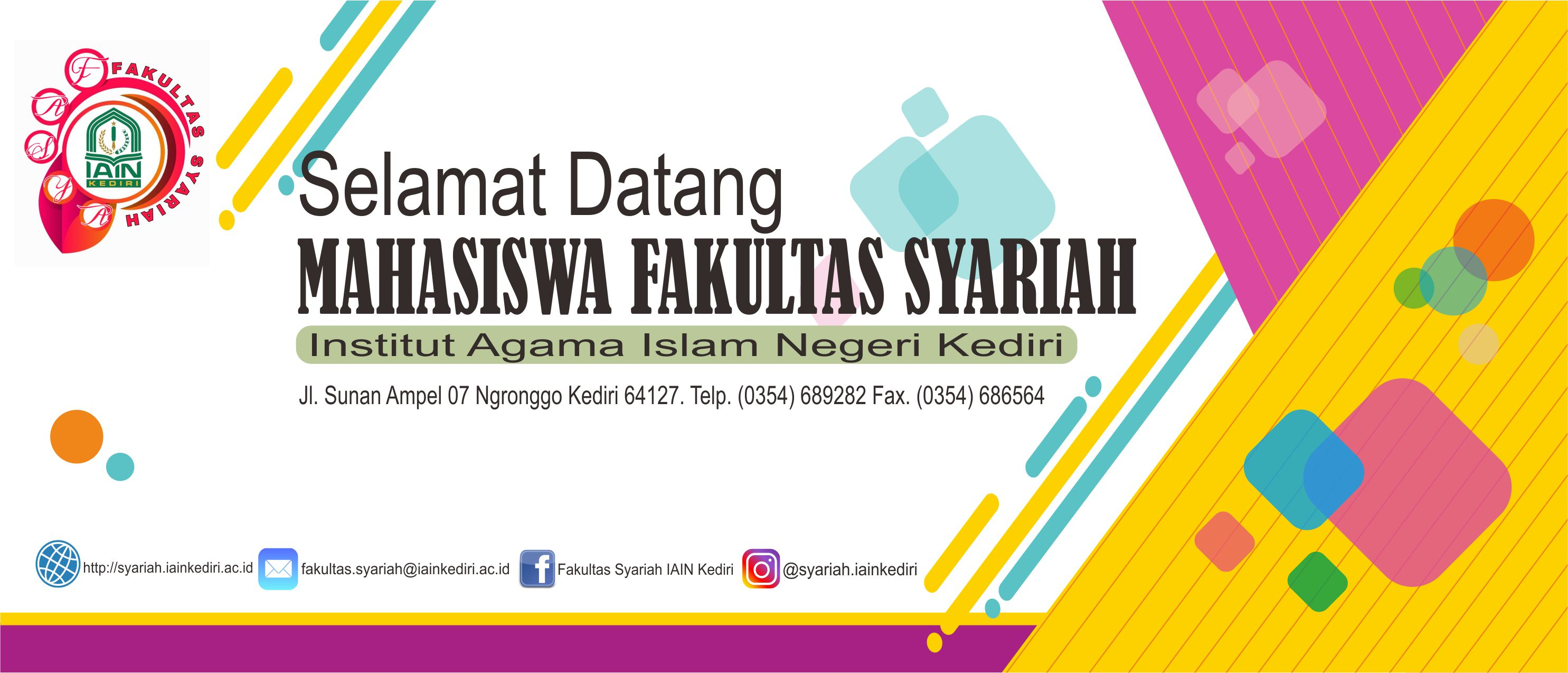 SELAMAT DATANG MAHASISWA FAKULTAS SYARIAH IAIN KEDIRI